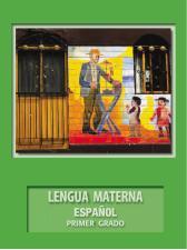 LENGUA MATERNA ESPAÑOL Primer Grado de Primaria Bloque